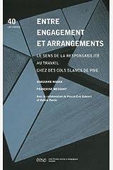 Entre engagement et arrangements : Le sens de la responsabilité au travail chez des cols blancs de PME Broché