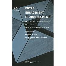 Entre engagement et arrangements : Le sens de la responsabilité au travail chez des cols blancs de PME