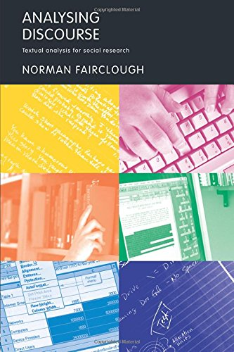 Analysing Discourse: Textual Analysis for Social Research por Norman Fairclough