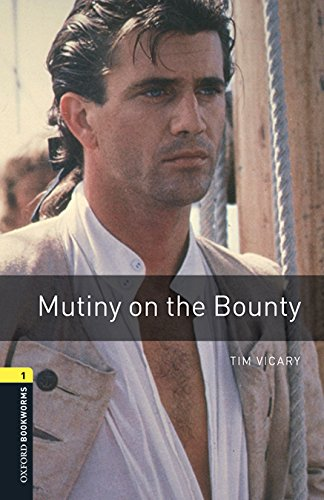 Oxford Bookworms Library: Oxford Bookworms 1. Mutiny on the Bounty MP3 Pack