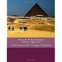 Foto di Riferimento: Cairo (Egitto): Collezione Di Viaggi Popolari