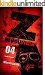 Z Revolution 04: Warnsignale: Zombie-...