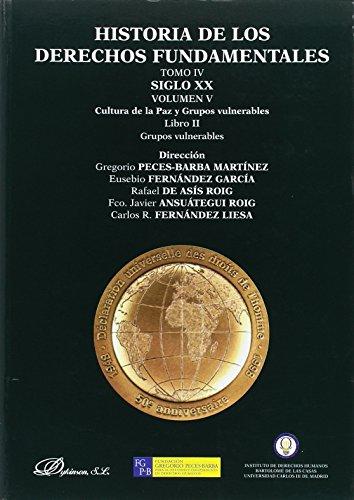 Siglo XX : cultura de la paz y grupos vulnerables : grupos vulnerables por Gregorio Peces-Barba Martínez