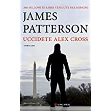 Uccidete Alex Cross: Un caso di Alex Cross - Marys Memorie