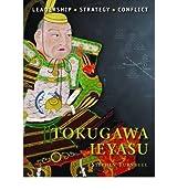 [TOKUGAWA IEYASU] by (Author)Turnbull, Stephen on Jun-06-12