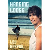 Hanging Loose (English Edition)
