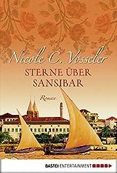 Sterne über Sansibar: Roman