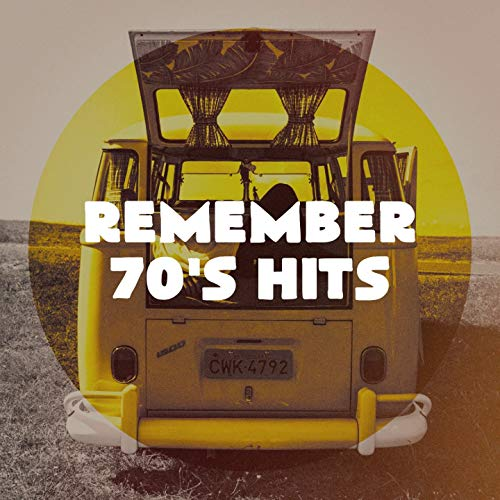 Remember 70's Hits