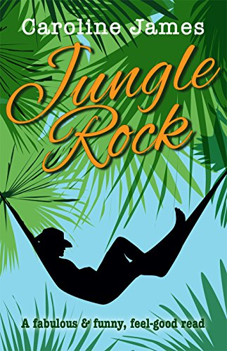 Jungle Rock: A fabulous & funny feel-good read