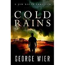 Cold Rains (A Jim Rains Thriller Book 1) (English Edition)