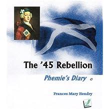 The '45 Rising - Phemie's Diary