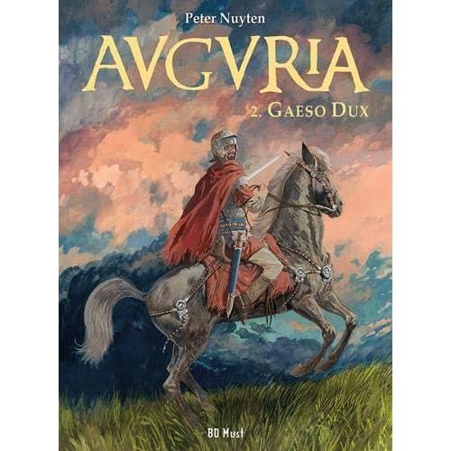 Auguria, Tome 2 : Gaeso dux