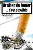 Arrêter de fumer... c'est possible