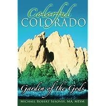 Colorful Colorado: Garden of the Gods