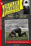 Butler Parker 138 – Kriminalroman: Parker hebt den Maulwurf aus bei Amazon kaufen