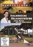 Wunderschön! - Italienische Urlaubsträume: Capri, Neapel und die Amalfiküste