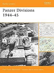 Panzer Divisions 1944-45 (Battle Orders, Band 38)