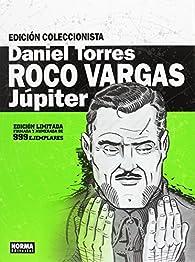 Roco Vargas. Júpiter Cofre. Edición Coleccionista par Daniel Torres