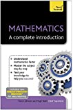 Mathematics: A Complete Introduction: Teach Yourself (Teach Yourself: Math & Science)