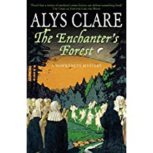 The Enchanter's Forest (A Hawkenlye Mystery Book 10)