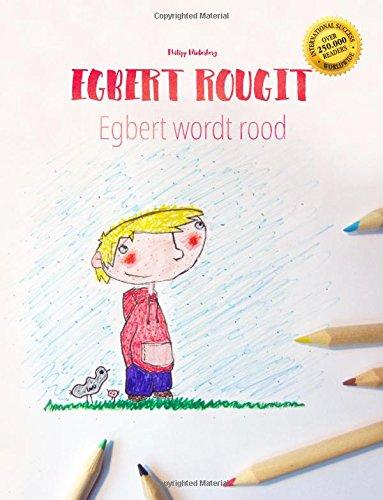 Egbert rougit/Egbert wordt rood: Un livre à colorier pour les enfants (Edition bilingue français-néerlandais) par Philipp Winterberg