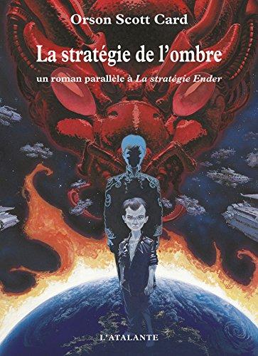 La stratégie de l'ombre: La saga de l'ombre, T1