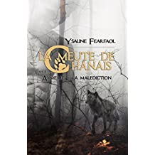 La meute de Chânais tome 1: Aymeric - la malédiction