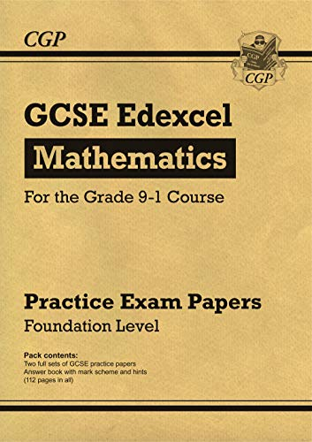 GCSE Maths Edexcel Practice Papers: Foundation - for the Grade 9-1 Course