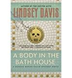 [(A Body in the Bathhouse)] [Author: Lindsey Davis] published on (September, 2003)