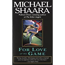 For Love of the Game by Michael Shaara (1997-03-11)