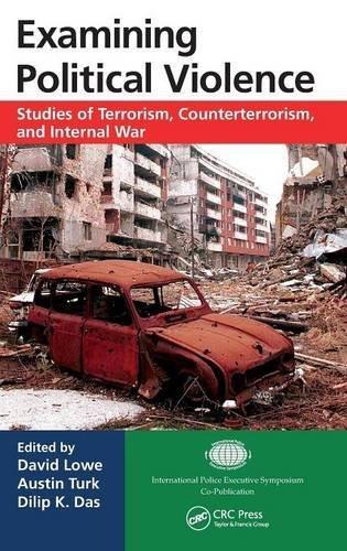 Examining Political Violence: Studies of Terrorism, Counterterrorism, and Internal War (2013-12-16)