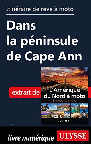 Descargar Libro Itinéraire de rêve à moto - Dans la péninsule de Cape Ann de Collectif