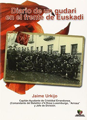 Diario de un gudari en el frente de Euskadi por Urkijo Anduaga Jaime