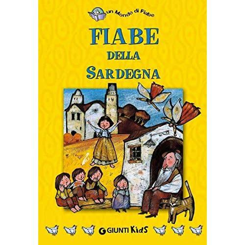 Fiabe Della Sardegna (Un Mondo Di Fiabe)