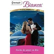 Noche de amor en Río (Bianca)