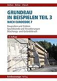 Image de Grundbau in Beispielen Teil 3 nach Eurocode 7: Baugruben und Gräben, Spundwände und Vera