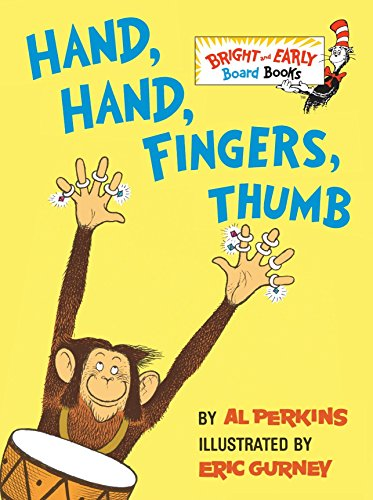 Hand, Hand, Fingers, Thumb (Bright & Early Board Books) por Al Perkins