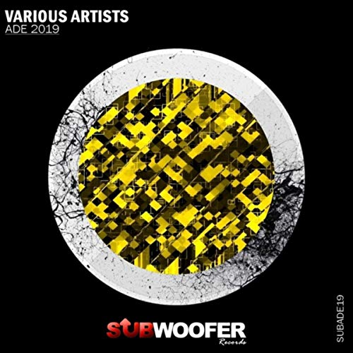 Subwoofer Records Presents Ade 2019