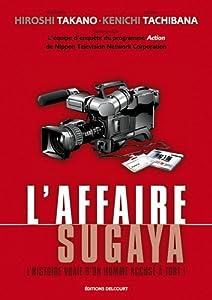 L'Affaire Sugaya : L'histoire vraie d'un homme accusé à tort Edition simple One-shot