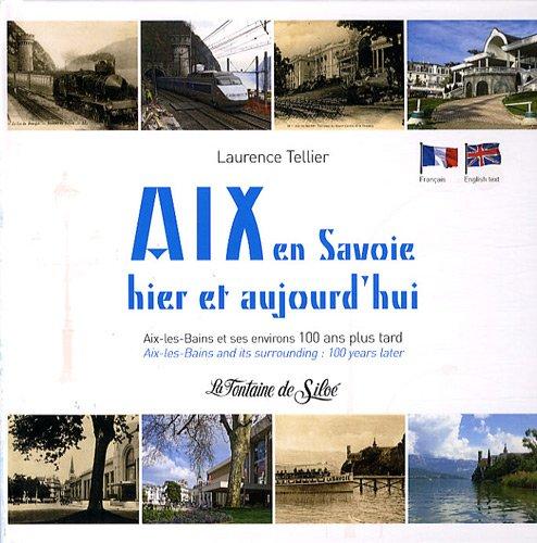 Aix en Savoie hier et aujourd'hui