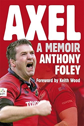 Axel by Anthony Foley (2008-10-09)