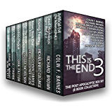 This is the End 3: The Post-Apocalyptic Box Set (8 Book Collection) (English Edition)