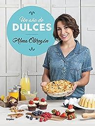 Un año de dulces par Alma Obregón