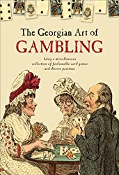 By Claire Cock-Starkey The Georgian Art of Gambling [Hardcover]