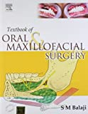 Textbook of Oral and Maxillofacial Surgery (Old Edition)