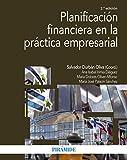 Planificación financiera en la práctica empresarial (Economía Y Empresa)