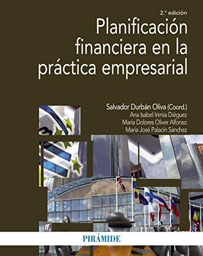 Planificación financiera en la práctica empresarial (Economía Y Empresa) por Salvador Durbán Oliva