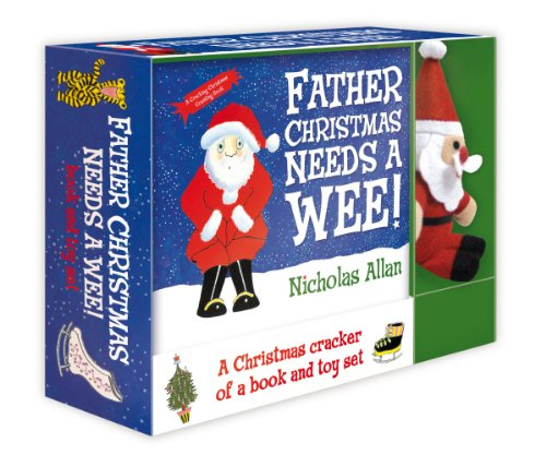 Father Christmas Needs a Wee: Book and Toy set