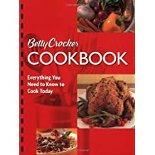 Betty Crocker Cookbook, 10th Edition (Combbound): Everything You Need to Know to Cook Today (Betty Crocker New Cookbook)