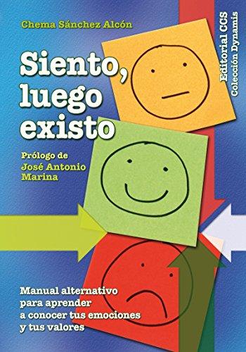 Siento, luego existo (Dynamis nº 18) por Jose María Sanchez Alcón
